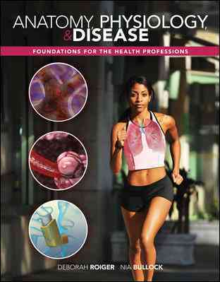 McGraw-Hill Science/Engineering/Math Anatomy, Physiology & Disease: Foundations for the Health Professions with Connect Plus 1 Semester Access Card by Roiger, Debora at Sears.com