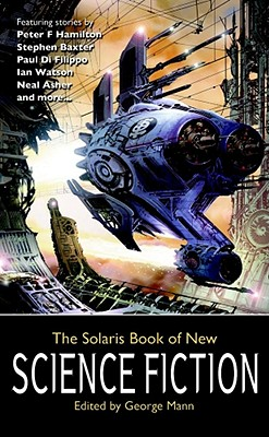 The Solaris Book of New Science Fiction By Mann, George (EDT)